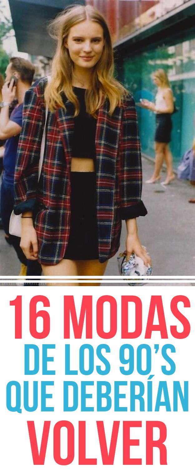 16 Modas de los 90´s que deberían volver #Moda90s