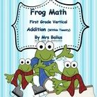 FREE FREE FREE Welcome to Frog Math: Vertical Addition.  This edition of frog math includes lots of practice in vertical addition, a skill critical in understandi...
