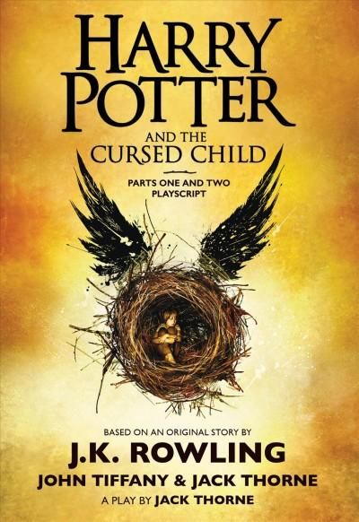 Harry Potter and the Cursed Child: The Official Playscript of the Original West End Production