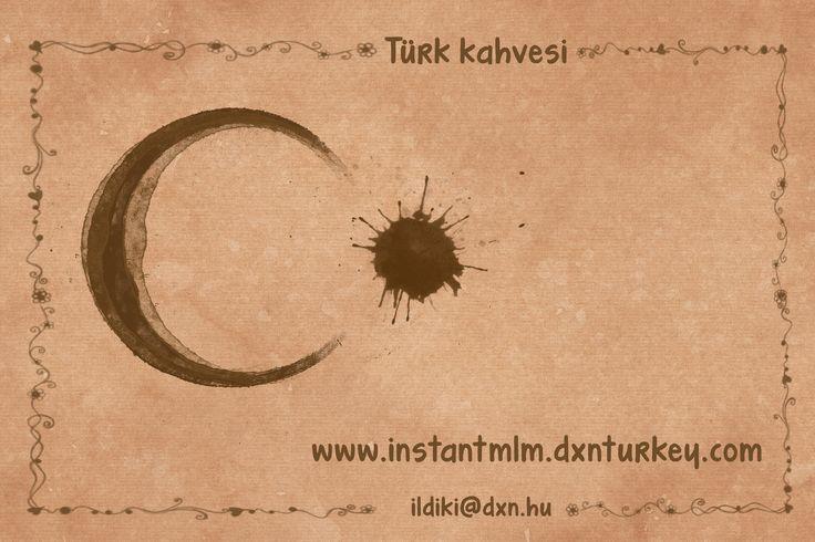 Türk kahvesi #türk #kahvesi #türkkahvesi  http://instantmlm.dxnturkey.com/