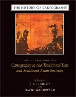 """The History of Cartography, Volume 2, Book 2: Cartography in the Traditional East and Southeast Asian Societies"" - J. B. Harley & David Woodward, 1994, 998, $290"