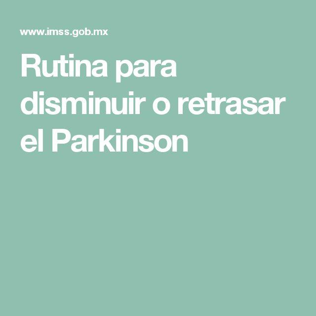 Rutina para disminuir o retrasar el Parkinson