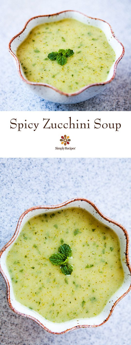 Fresh and summery spicy zucchini soup with zucchini, onion, jalapeño, bread, mint and cilantro. ~ SimplyRecipes.com