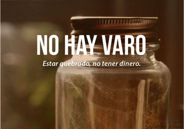 expresiones mexicanas significado de no hay varo