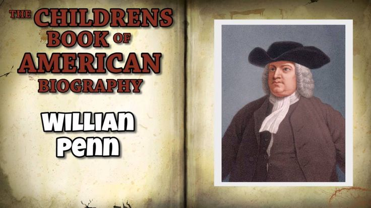 The Childrens Book of American Biography   William Penn