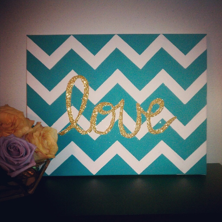 Aqua Chevron Painting With Gold Glitter Love. $25.00, via Etsy.---I think I can make this...