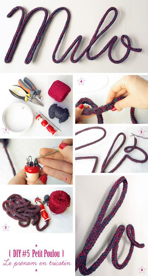 Une idée déco à réaliser avec le tricotin. Ecrivez le prénom de votre enfant en insérant un fil de fer dans le tricotin.