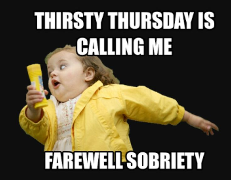 25 best ideas about thursday meme on thursday - the 25 ...