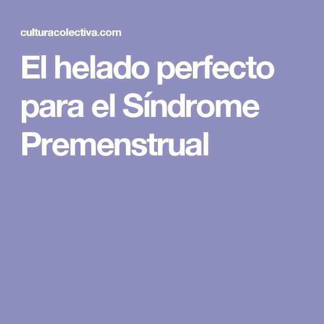 El helado perfecto para el Síndrome Premenstrual