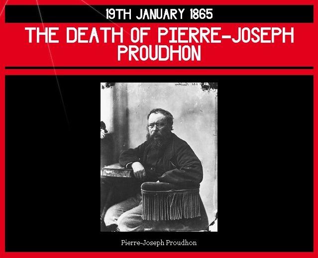 19th January 1865 – the Death of Pierre-Joseph Proudhon | Dorian Cope presents On This Deity    (via http://www.onthisdeity.com/19th-january-1865-%e2%80%93-the-death-of-pierre-joseph-proudhon/ )
