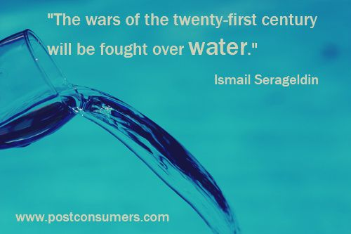 Today's water image is a powerful quote about the wars of the future and water's role in them.