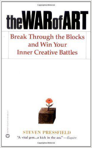 The War of Art: Break Through the Blocks and Win Your Inner Creative Battles: Amazon.de: Steven Pressfield: Fremdsprachige Bücher