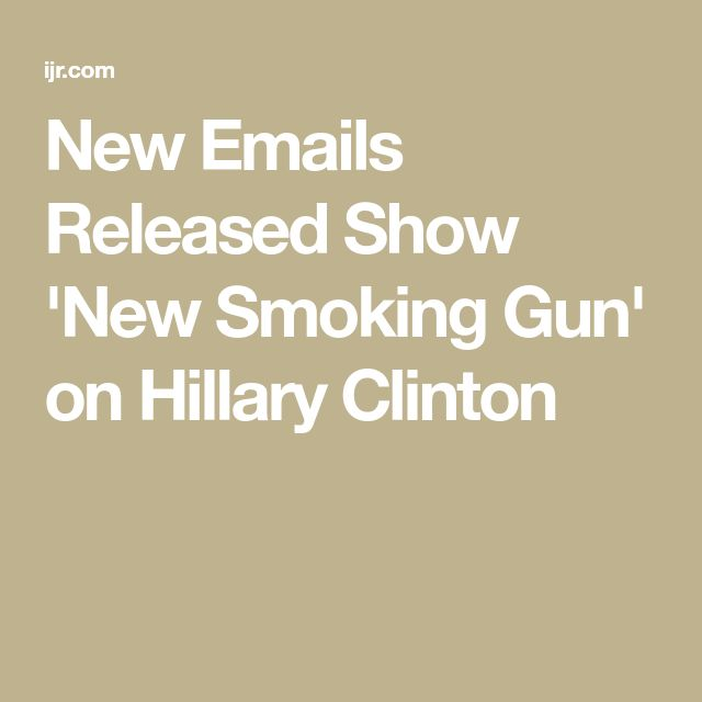 New Emails Released Show 'New Smoking Gun' on Hillary Clinton