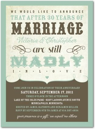 We are going to have a special celebration every 5 years on our anniversary to show our kids that marriage is exciting, good, and blessed.  These invitations are a great idea to give out to friends and family that want to celebrate the day with us.