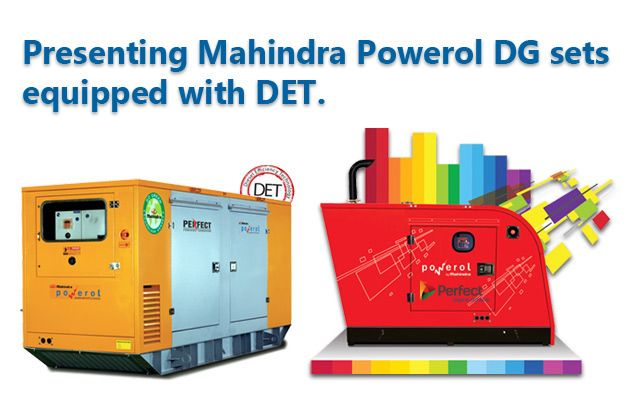 Perfect #Generator Technologies (P) Ltd. - Presenting Mahindra Powerol #DG_Sets equipped with DET, the Power Backup solutions for residential as well as commercial needs