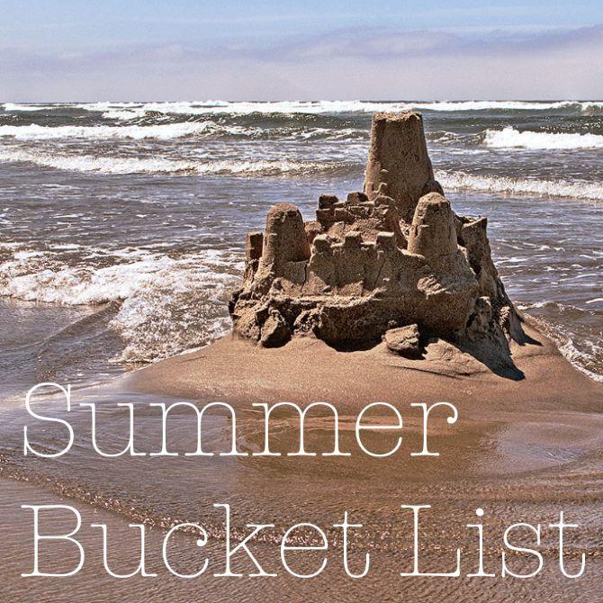 Make Your Summer Bucket List