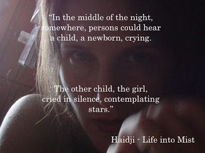 Haidji: Silence - Book Quote - Life into Mist - Haidji
