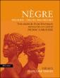Nègre, négrier, traite des nègres-Pierre Larousse