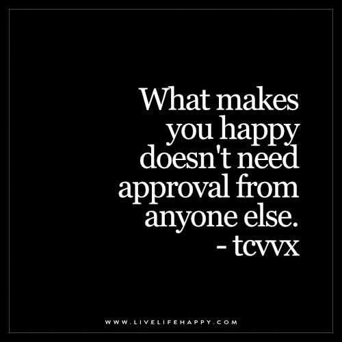 What Makes You Happy Doesn't Need
