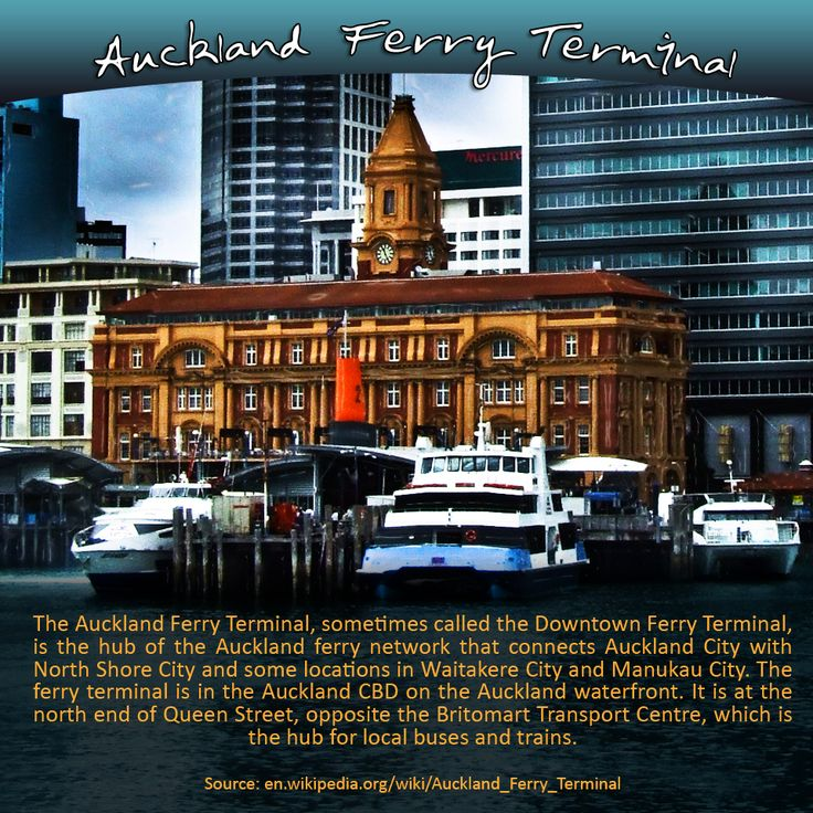 Auckland #Ferry Terminal - #NZ :  The #Auckland Ferry #Terminal, sometimes called the #Downtown Ferry Terminal, is the #hub of the Auckland ferry #network that connects Auckland #City with North Shore City and some #locations in #Waitakere City and #Manukau City. |   Source: en.wikipedia.org/wiki/Auckland_Ferry_Terminal |   #aucklandferryterminal #Britomarttransportcentre #travel #kiwitravel #aucklandflights |   #cheapflightstoauckland : http://www.kiwitravel.co.uk/flights/auckland