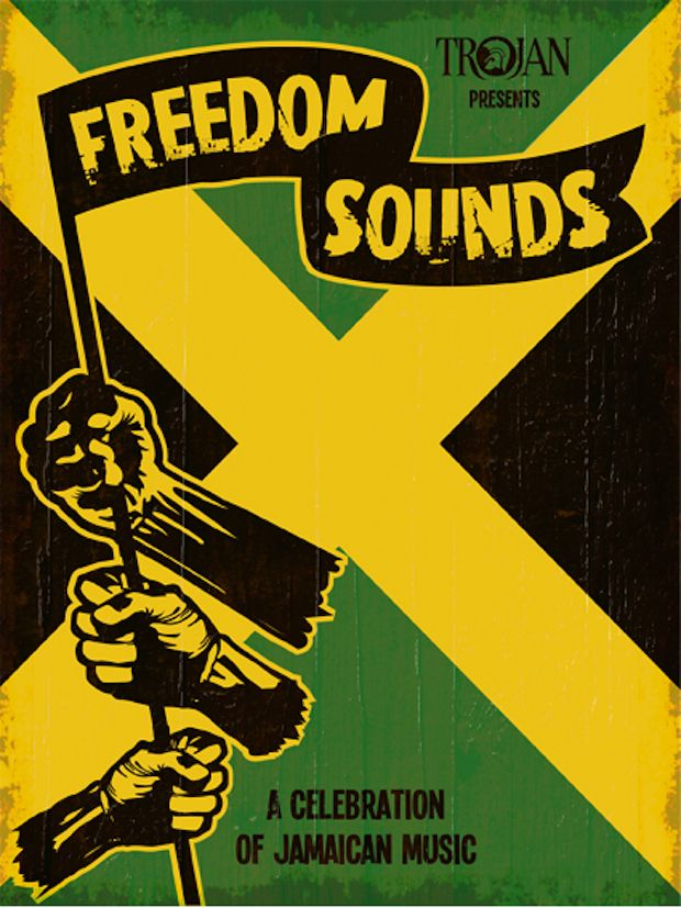 Trojan Presents Freedom Sounds, a Celebration of Jamaican Music