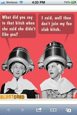 That's right!Hair Salons, Laugh, Quotes, Bluntcards, Fans Club, Blunt Cards, Funny Stuff, Bitch, Funnystuff
