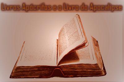 Livros Apócrifos e O Livro Apocalipse