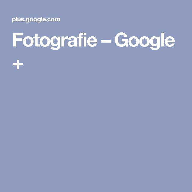 Fotografie–Google+