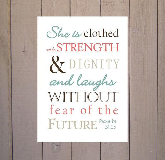 Proverbs 31:25 She is clothed with Strength Scripture Print. Print and Pop into…