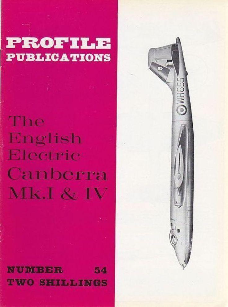 THE ENGLISH ELECTRIC CANBERRA MK.I & IV Numero 54  PROFILE PUBBLICATIONS aerei