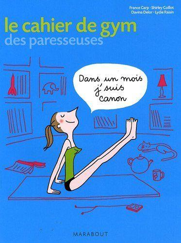 Cahier d'exercice de gym des paresseuses de Shirley Coillot