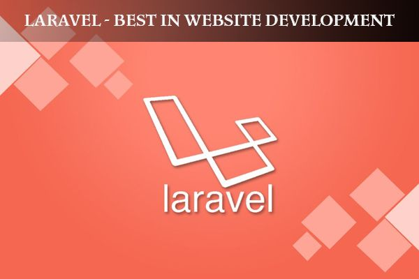 #Top 10 Reasons #Laravel Is Standing #High On The #Website Development Preference #Ladder