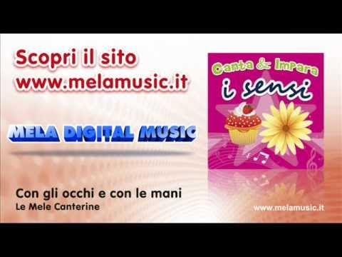 Con gli occhi e con le mani - Canzoni per bambini di Mela Music