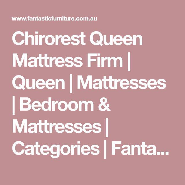 Chirorest Queen Mattress Firm | Queen | Mattresses | Bedroom & Mattresses | Categories | Fantastic Furniture