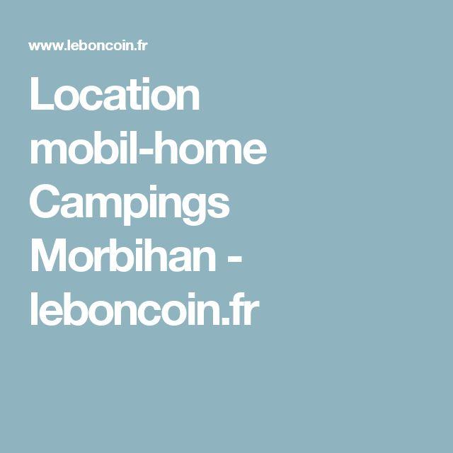 Location mobil-home Campings Morbihan - leboncoin.fr