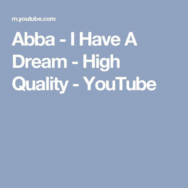Abba - I Have A Dream - High Quality - YouTube