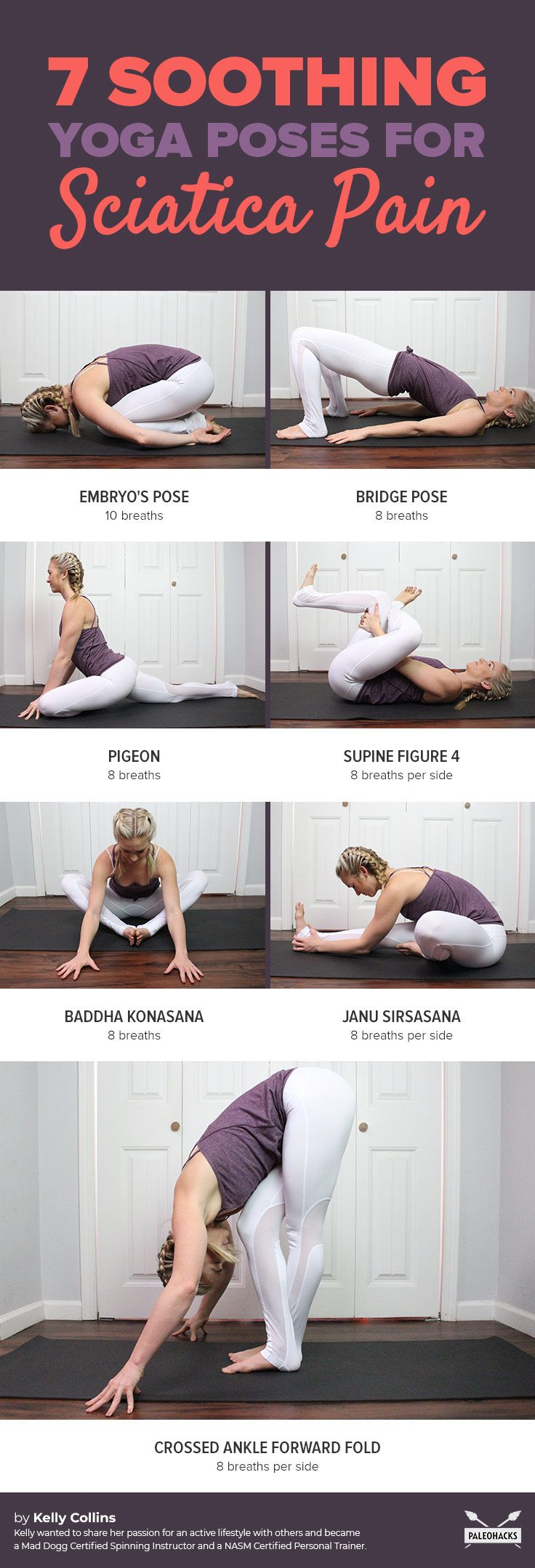 If you suffer from a radiating pain in your lower back and down  through your leg, you may have sciatica. Here are seven easy, soothing yoga poses for sciatica pain relief. Get the full yoga routine here: http://paleo.co/sciaticayoga