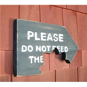 Funny Garden Sign   Please Do Not Feed The .