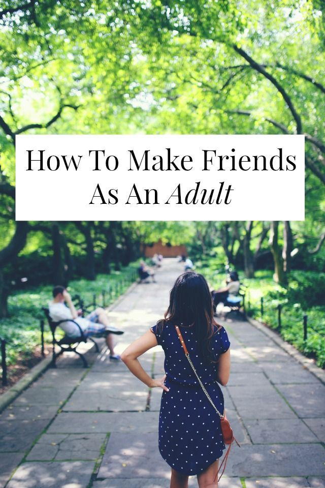 How to make friends as an adult - great blog