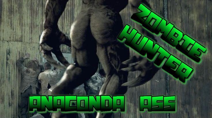"Zombie Hunter - ""Nicki Minaj isn't the only one with Anaconda Ass"""