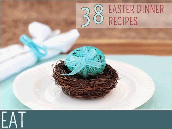 Easter Dinner Menu: 38 Easter Recipe Ideas