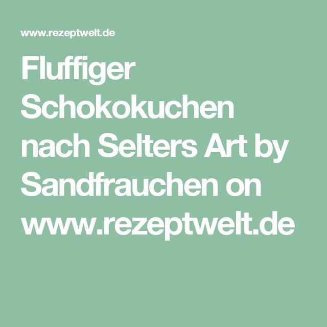 Fluffiger Schokokuchen nach Selters Art by Sandfrauchen on www.rezeptwelt.de
