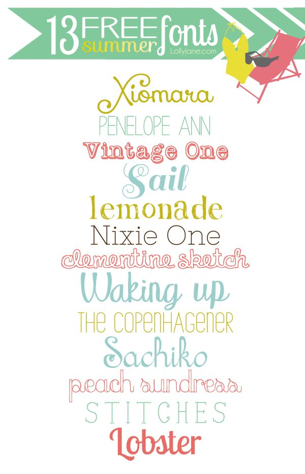 13 Free Summer Fonts ~    These 13 are perfect for your printables, letters, picture titles or just to play around with.     Downloads @:  http://lollyjane.com/13-free-summer-fonts/