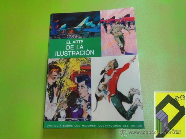 SOUTER, Nick y Tessa: El arte de la ilustración. Una guía sobre los mejores ilustradores del mundo - Foto 1