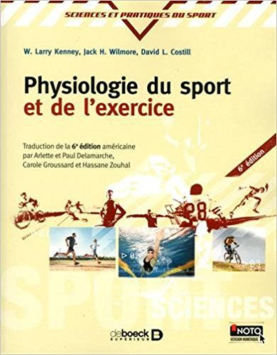 Physiologie du sport et de l'exercice - Jack Wilmore, David L Costill, Larry Kenney