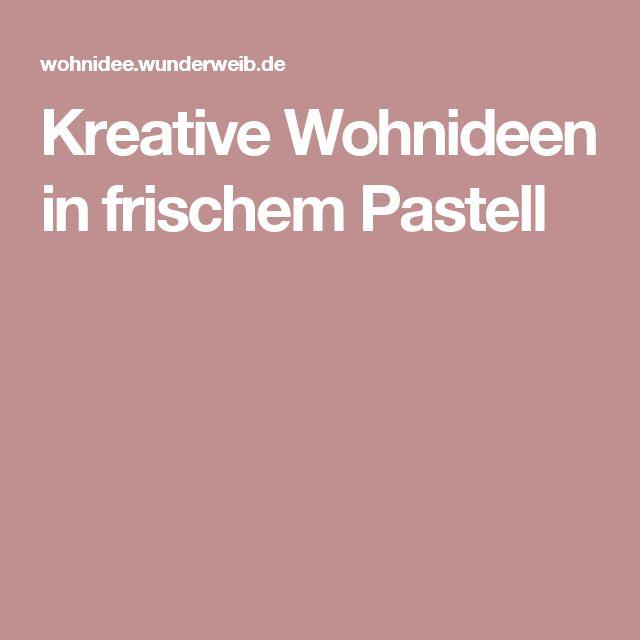 Kreative Wohnideen In Frischem Pastell