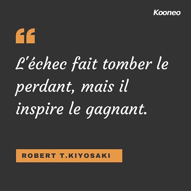 "L'échec fait tomber le perdant, mais il inspire le gagnant"". ROBERT T.KIYOSAKI https://www.instagram.com/p/BHfQjGrhBJ6AEfbrz-eNmZ63MSGK_8H6pjpWXo0/"