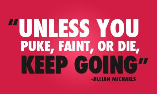fitness: Remember This, Work Outs, Motivation Quotes, Jillian Michael, Keep Running, Jillianmichael, Weights Loss, Fit Motivation, Keepgo