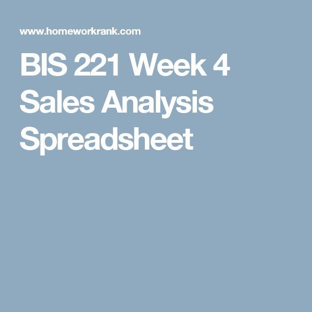 BIS 221 Week 4 Sales Analysis Spreadsheet BIS 221 Pinterest 4) - sales analysis