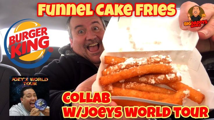 Burger king funnel cake fries collab with joeys world